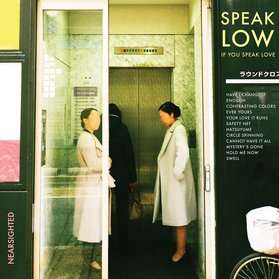 "Albumcover zu ""Nearsighted"" von Speak Low If You Speak Love"