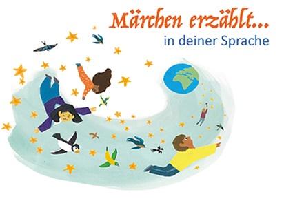 Bilinguale Märchentage: Märchen erzählt... in deiner Sprache im Rahmen der 31. Berliner Märchentage