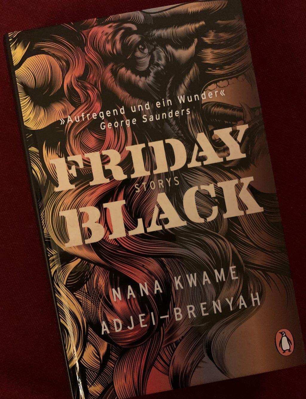 "Buchcover von Nana Kwame Adjei-Brenyah ""Friday Black"""