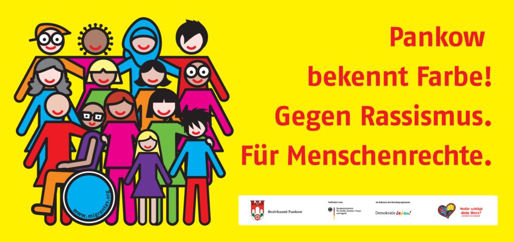 """Plakat """"Pankow bekennt Farbe! Gegen Rassismus. Für Menschenrechte."""